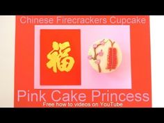 How to Make a Chinese Firecrackers Cupcake for Chinese / Vietnamese New Year 2014 - YouTube