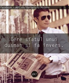 #47. Cere sfatul unui dusman si fa invers. Lol, Wisdom, Baseball Cards, Quotes, Movie Posters, Beauty, Quotations, Film Poster, Beauty Illustration
