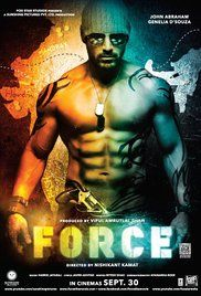 Force Full Movie John Abraham 2011. A vengeful drug-dealer/gangster targets and terrorizes an entire police unit and their families.