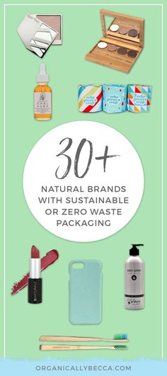 Zero waste, sustainable, eco-friendly, green beauty, packaging, bamboo, plastic, plastic-free, zero waste living, makeup, cosmetics, vegan, cruelty-free, recycle, reusable, recyclable, non-toxic, silicone, natural, compostable, biodegradable