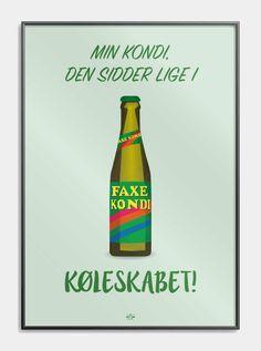 far_jokes_min_kondi_den_sidder_lige_i_koeleskabet_groen_plakat_faxe_kondi_citatplakat
