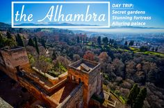 Alhambra: Day visit to the famous palace complex in Granada, Andalusia, Spain