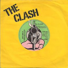 "The Clash - (White Man) In Hammersmith Palais [1978, CBS 6383│U.K.] - Yellow Cover 7""/45 vinyl record"