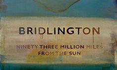 Harland Miller, Bridlington Bridlington: Ninety Three Million Miles from the Sun