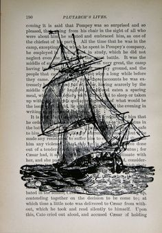 Sailing Ship Print on Vintage Book Page 5 x 7 by CrowBiz on Etsy. $10.00, via Etsy.