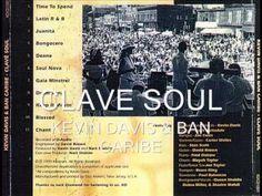Produccion del año 2012 con el talentoso Kevin Davis, Clavé Soul... muy bueno, escuhenlo!     KEVIN DAVIS & BAN CARIBE -  TIME TO SPEND-CLAVE SOUL.