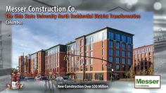 This video shows the commendable work done by Messer Construction a General contracting firm in Ohio in building the Ohio State University North Residential District.