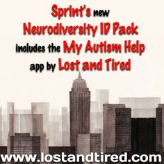"""@Lost_and_Tired 's My #Autism Help App is Part of @Sprint's New #Neurodiversity ID Pack""   Lost and Tired's My Autism Help app is part of #Sprint's NEW #Neurodiversity ID Pack     http://www.lostandtired.com/2014/06/18/lost_and_tired-s-my-autism-help-app-is-part-of-sprints-new-neurodiversity-id-pack/  #Autism #Family #SPD #SpecialNeedsParenting"