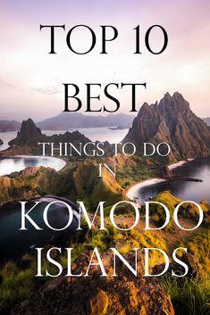 Top ten best things to do in the Komodo Islands 2019 - Location Wolf - Location Wolf Komodo National Park, National Parks, Stuff To Do, Things To Do, Good Things, Komodo Island, Komodo Dragon, The Republic, Java