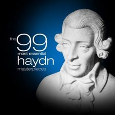 The 99 Most Essential Haydn Masterpieces Various artists | Format: MP3 Music, http://www.amazon.com/dp/B003W5WBES/ref=cm_sw_r_pi_dp_5HYDqb16BD07P