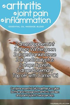 Essential oil massage blend for arthritis joint pain and inflammation. Try this natural treatment using Peppermint Wintergreen Frankincense Eucalyptus Cypress and Rosemary. Essential Oils For Massage, Essential Oil Blends, Cypress Essential Oil, Wintergreen Essential Oil, Arthritis Essential Oil Blend, Frankincense Essential Oil Uses, Essential Oils Rheumatoid Arthritis, Doterra Wintergreen, Black Pepper Essential Oil