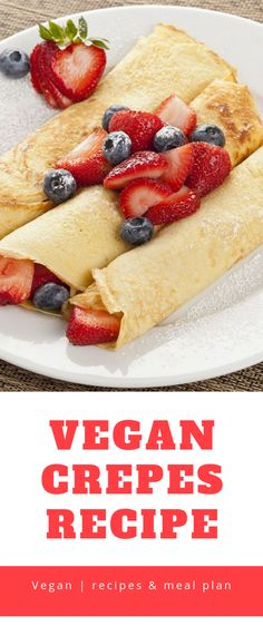 Vegan Crepes Recipe  Vegan pancakes are not only delicious but also very easy to prepare. And completely without eggs and milk. You can taste my vegan pancakes with a sweet or savory filling. Too good!  #Vegan #PastaSalad #veganfood #veganmeal #VeganCrepes