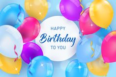 Colorful balloons for birthday Free Vector Happy Birthday Donna, Birthday Wishes For Kids, Happy Birthday Friend, Birthday Wishes Quotes, Happy Birthday Messages, Happy Birthday Images, Happy Birthday Greetings, Birthday Pictures, Birthday Greeting Cards