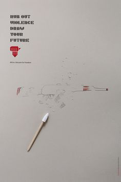 Rub Out Violence, Draw Your Future.  Africa, educate for freedom.  The times' creative press ad challenge picture