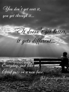 Overcoming and dealing with grief quotes with images for a loss. Short and inspirational Grief Quotes from the Bible for healing and for grieving support. Moving On Quotes, Missing Quotes, Miss Mom, Miss You Dad, Uplifting Quotes, Inspirational Quotes, Quotes Arabic, Frases Love, Grieving Mother