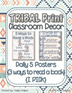 """Use these TRIBAL PRINT Daily 5 signs (3 Ways to Read a Book and I PICK) to reinforce strong reading habits. Look for other matching tribal print decor and classroom products in my store, Dudge Designs.""""The Daily 5 and CAFE"""" are trademark and copy written content of Educational Design, LLC dba The 2 Sisters."""