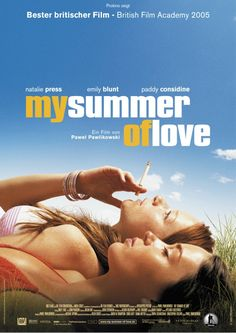 My Summer of Love - 2004 (Natalie Press, Emily Blunt, Lynette Edwards & Kathryn Sumner) Girly Movies, Indie Movies, Teen Romance, Romance Movies, Emily Blunt, Below Her Mouth Movie, Lgbt, Film Academy, Foreign Movies