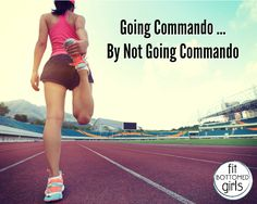 Go Commando. We can see why there's hype ... | Fit Bottomed Girls