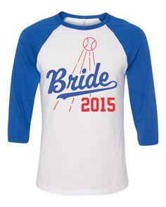 Bride Baseball Raglan Shirt Dodgers Baseball by ShirtMakers Dodgers Shirts, Dodgers Baseball, Bride Shirts, Wedding Shirts, Dad Birthday, Birthday Shirts, Birthday Ideas, Jersey Shirt, T Shirt