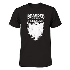 Loving The Beard - Shirts
