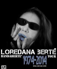 """Loredana Bertè """"BandaBertè 1974-2014 TOUR """""""