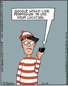 Where's Waldo?<<<Wally, where's Wally. Funny Puns, Funny Cartoons, Haha Funny, Hilarious, Lol, Funny Stuff, Tech Humor, Comic, Comic Art