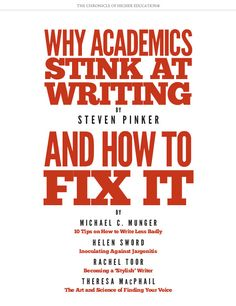 Why Academics' Writing Stinks - The Chronicle Review - The Chronicle of Higher Education