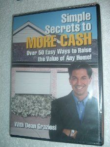 Simple Secrets to More Cash Over 50 Easy Ways to Raise the Value of Any Home. CD-ROM