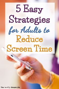 5 Strategies for Adults to Reduce Screen Time - Limiting screen time is tough! Especially for adults. We could all use a digital detox from our pho - Screen Time For Kids, Limit Screen Time, What Would You Rather, Social Media Detox, Detox Challenge, Check Email, Digital Detox, Meaningful Life, Psychology Facts