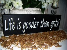 Southern saying Southern decor 'Life is by AndTheSignSays