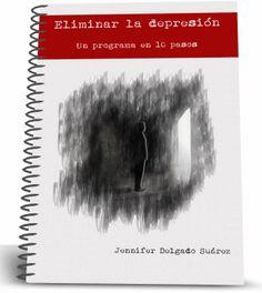 Como salir de la depresión: Un programa en 10 pasos ~ Rincón de la Psicología