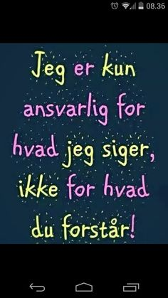 men jeg vil gerne forklare hvis der er brug for det😉! Funny Facts, Funny Signs, Cool Words, Wise Words, Normal Quotes, Inspirational Verses, Proverbs Quotes, One Liner, Meaningful Words
