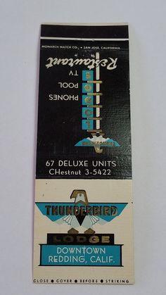 THUNDERBIRD LODGE REDDING CALIFORNIA CHesnut 3-5422 Matchbook Matchcover