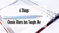 It's hard to think of anything positive about chronic illness. It causes pain, shame, takes our lives away. But, as I look back on the last 8 years I can see positives as well as Fatigue Symptoms, Chronic Fatigue Syndrome, Chronic Illness, Chronic Pain, Fibromyalgia, Learn To Love, New Things To Learn, Patient Person