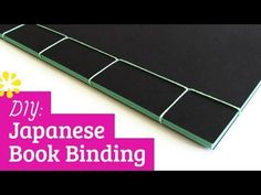 Bookbinding Tutorial: How to Japanese Bind (4-Hole) by Sea Lemon