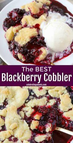 Blackberry Dessert Recipes, Desert Recipes, Blackberry Cobbler Filling Recipe, Blackberry Cobbler With Bisquick, Recipe For Blackberry Cobbler, Blueberry Cobbler, Summer Dessert Recipes, Dessert Ideas, Cobbler Topping