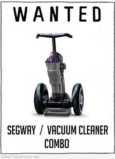 Ha-Ha, this made me laugh!  We would all be begging to vacuum!  :)