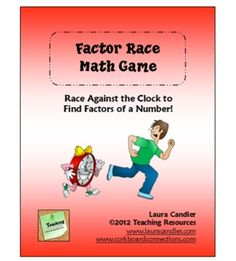 Factor Race Math Game Freebie from Laura Candler. Great for developing fluency with finding factors of a number. Includes directions, two levels of game cards, and scoring sheets.