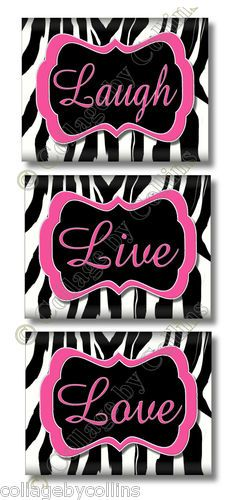 3 Custom COLOR Zebra Print Design LIVE LOVE LAUGH Quote Art Girl Room Wall Decor