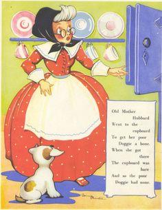 Old Mother Hubbard nursery rhyme Nursery Rhymes Lyrics, Old Nursery Rhymes, Childhood Poem, Childhood Memories, Nursery Rymes, Old Mother Hubbard, Pomes, Vintage Nursery, Mother Goose