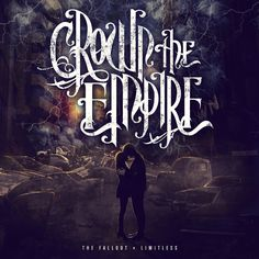 Recording information: Metro 37 Studios; The Foundation Estate. On their full-length debut, Crown the Empire create an album packed with soaring highs and crushing lows with The Fallout. There's a moo