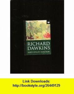 Gods Utility Function Pb (Phoenix 60p paperbacks) (9781857995954) Richard Dawkins , ISBN-10: 1857995953  , ISBN-13: 978-1857995954 ,  , tutorials , pdf , ebook , torrent , downloads , rapidshare , filesonic , hotfile , megaupload , fileserve