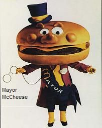 in the early 1970s sid and marty krofft also created Mayor mccheese.