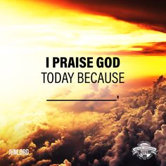 It is never a bad day to praise the Lord. He delights in the praises of His people. Tell us in the comments what you are praising God for today.  #God #Praise #Lord #Thankful #PraiseGod #NewDay #Sunrise #Motivation #HageeMinistries
