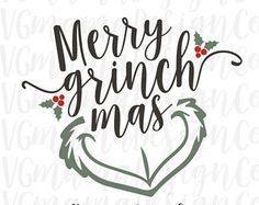 Christmas Quotes : Merry Grinchmas SVG Christmas The Grinch Cut File for Cricut and Silhouette - Trend Autos Reinigen Tipps 2020 Grinch Christmas Party, Grinch Party, Christmas Vinyl, Christmas Projects, Christmas Shirts, All Things Christmas, Christmas Holidays, Christmas Quotes Grinch, Christmas Captions