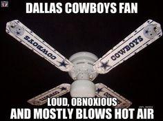 Dallas Cowboy fans lol