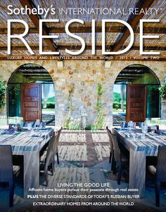 Luxury Homes and Lifestyle Around the World / RESIDE / Europe / Fall 2012