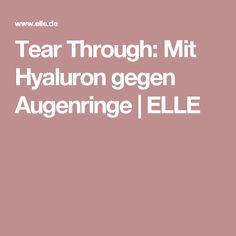 Tear Through: Mit Hyaluron gegen Augenringe | ELLE