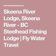 Fishing flies skeena river lodge signature series black tube skeena river lodge skeena river bc steelhead fishing lodge fly water travel sciox Image collections