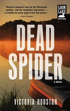 Dead Spider A Loon Lake Mystery